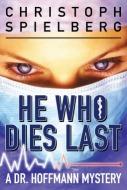 He Who Dies Last