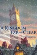 a kingdom far and clear