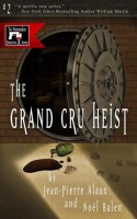 the grand cru heist