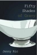 fifty shades of gravy