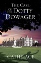 the case of the dotty dowager 2