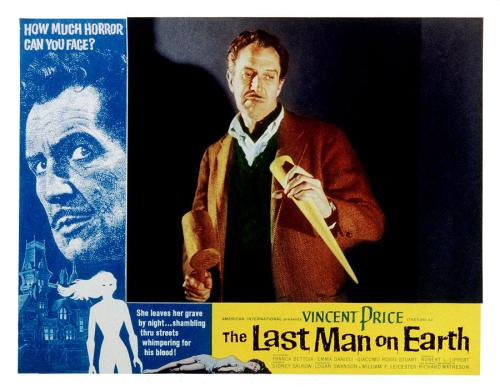 Vincent Price in The Last Man on Earth (1964) which is nothing like the book and completely misses the point.