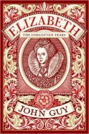 Elizabeth The Forgotten Years