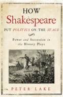 how-shakespeare-put-politics-on-the-stage