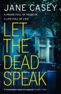 Let the Dead Speak (Maeve Kerrigan 7) by Jane Casey