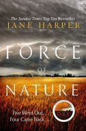 Force of Nature (Aaron Falk 2) by Jane Harper