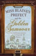 Miss Blaine's Prefect and the Golden Samovar by Olga Wojtas