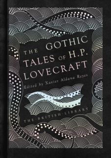 The Gothic Stories of HP Lovecraft